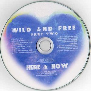 Here & Now Wild And Free Part Two album cover