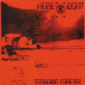 Here & Now Standing Forever album cover