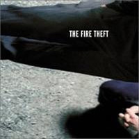 The Fire Theft - The Fire Theft CD (album) cover
