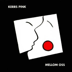 Mellom Oss by KERRS PINK album cover