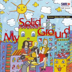 SWF-Session + Bonus Album 2001 by MY SOLID GROUND album cover
