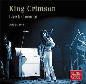 King Crimson Live in Toronto, June 24, 1974 album cover