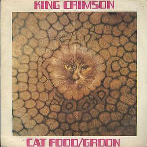 King Crimson  Cat Food album cover