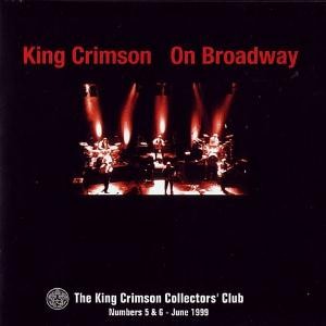 King Crimson - On Broadway - Live in NYC 1995  CD (album) cover