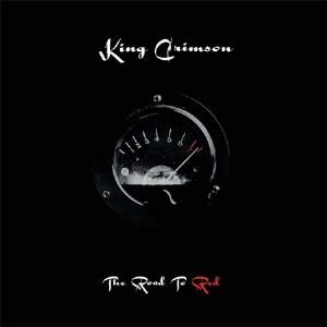 King Crimson - The Road to Red CD (album) cover