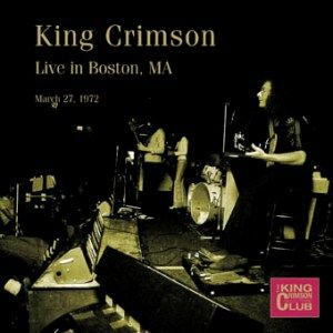 King Crimson Live in Boston, MA, March 27, 1972 album cover