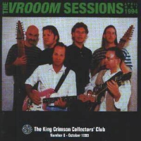 King Crimson - The VROOOM Sessions 1994  CD (album) cover
