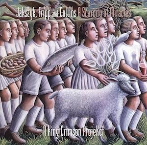 King Crimson - A Scarcity of Miracles (a King Crimson Projekct by Jakszyk, Fripp and Collins) CD (album) cover