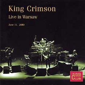 King Crimson Live in Warsaw, June 11, 2000  album cover