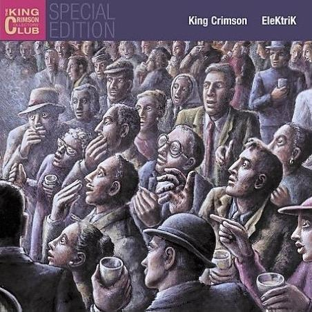 King Crimson - EleKtriK CD (album) cover