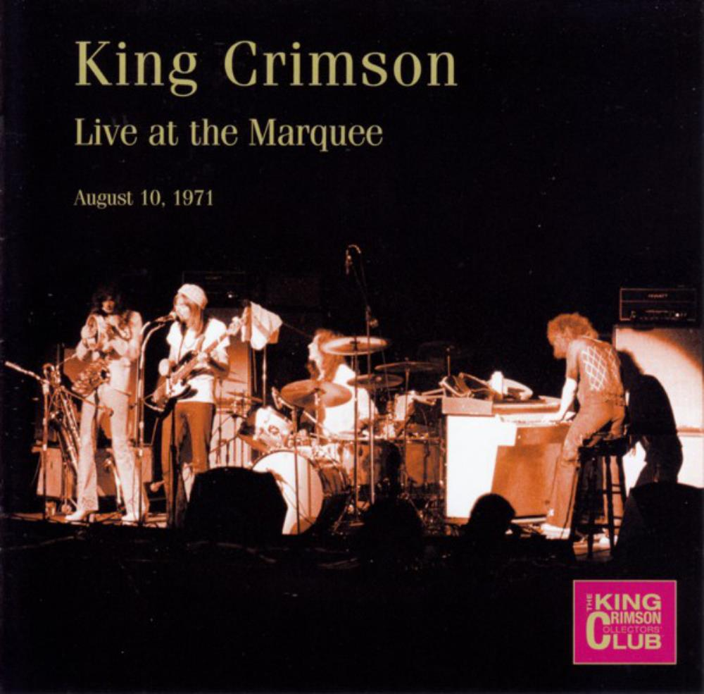 Live at the Marquee (August 10, 1971) by KING CRIMSON album cover