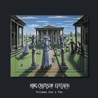 King Crimson - Epitaph, Volumes One & Two CD (album) cover