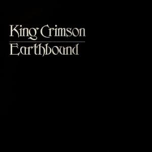 King Crimson - Earthbound CD (album) cover