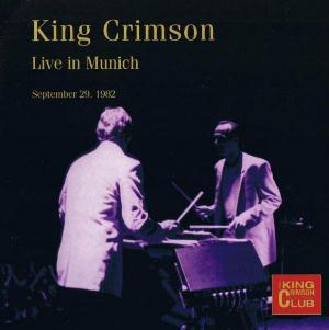King Crimson Live in Munich  album cover