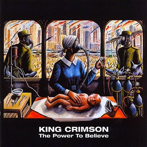 King Crimson The Power To Believe album cover