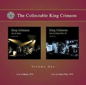 King Crimson - The Collectable King Crimson - Vol. 1 (Live in Mainz, 1974 + Live in Asbury Park, 1974) CD (album) cover