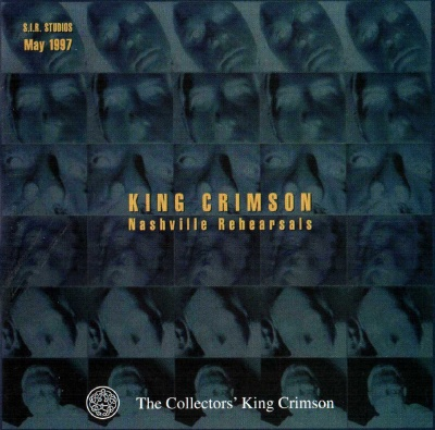 King Crimson Nashville Rehearsals, 1997 album cover