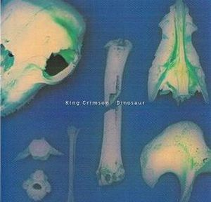King Crimson Dinosaur album cover