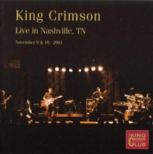King Crimson Live in Nashville, TN, 2001  album cover