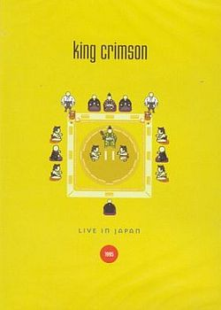 King Crimson - Live In Japan 1995 CD (album) cover