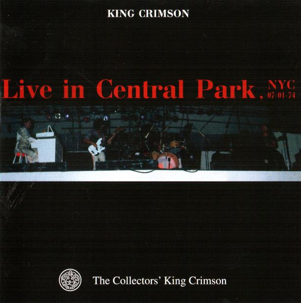 King Crimson Live in Central Park, NYC, 1974 album cover