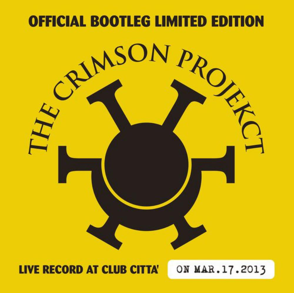KING CRIMSON The Crimson ProjeKct - Official Bootleg Vol 3 reviews