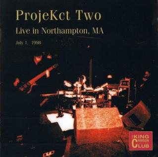 King Crimson Live in Northampton, MA (ProjeKct Two) album cover