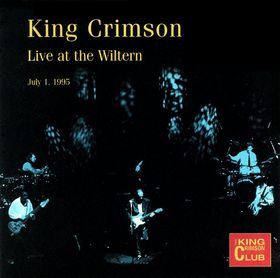 King Crimson Live at the Wiltern 1st July 1995 album cover