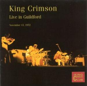 King Crimson Live in Guildford, 1972  album cover