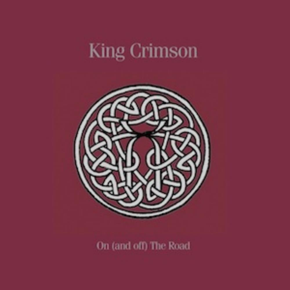 On (And Off) The Road (1981-1984) by KING CRIMSON album cover