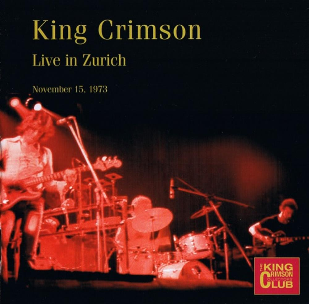 King Crimson - Live in Zurich, November 15, 1973 CD (album) cover