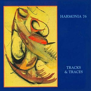 Harmonia Tracks & Traces / Harmonia 76 album cover