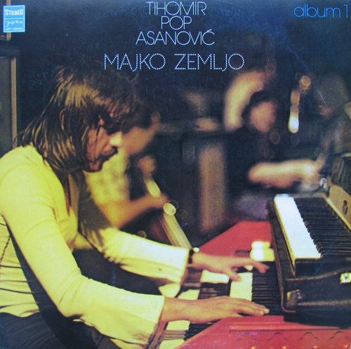 Tihomir Pop Asanovic Majko Zemljo album cover