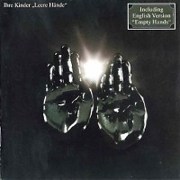 Ihre Kinder - Leere H�nde CD (album) cover