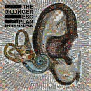 The Dillinger Escape Plan - Option Paralysis CD (album) cover