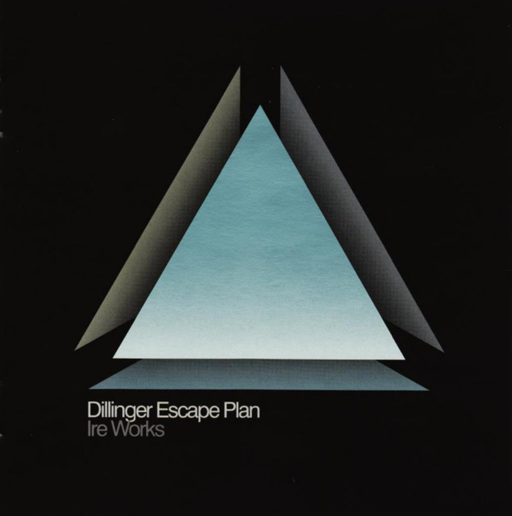 The Dillinger Escape Plan Ire Works album cover
