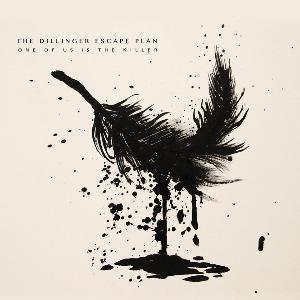 The Dillinger Escape Plan - One Of Us Is The Killer CD (album) cover
