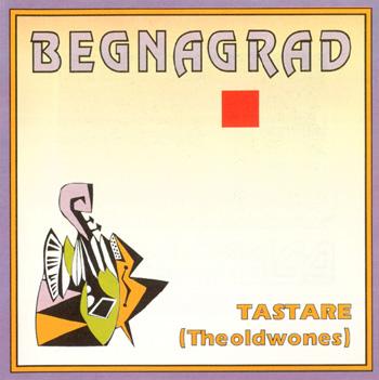 Tastare (Theoldwones) by BEGNAGRAD album cover