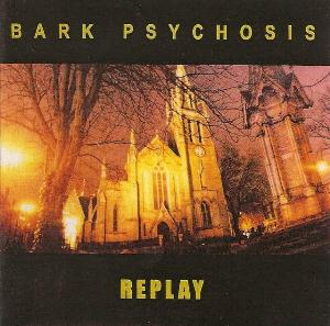 Bark Psychosis Replay album cover