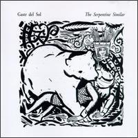 The Serpentine Similar by GASTR DEL SOL album cover