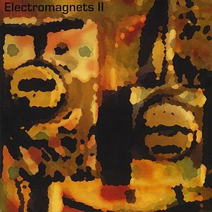 Electromagnets Electromagnets II album cover