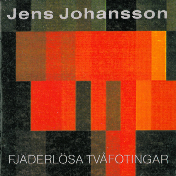 Jens Johansson - Fj�derl�sa Tv�fotingar CD (album) cover