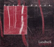 Landberk Dream Dance  album cover