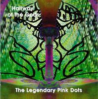 The Legendary Pink Dots Hallway Of The Gods album cover