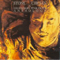 Legendary Pink Dots Stone Circles - A Legendary Pink Dots Anthology album cover