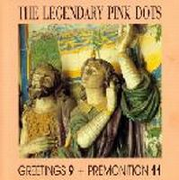 Legendary Pink Dots Greetings 9 + Premonition 11 (It's Raining In Heaven) album cover