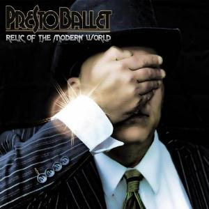 Presto Ballet Relic Of The Modern World album cover