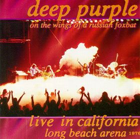 Deep Purple - Live in California 1976: On the Wings of a Russian Foxbat CD (album) cover