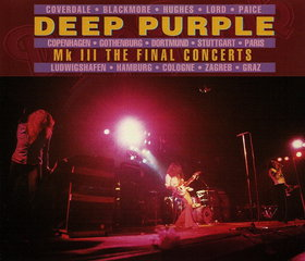 Deep Purple - MK III The Final Concerts CD (album) cover