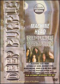 Deep Purple Machine Head - Classic Albums album cover